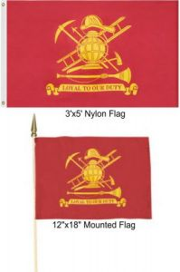 Firefighters Loyal to Our Duty Flag
